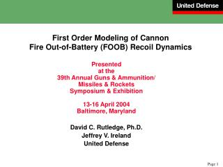First Order Modeling of Cannon Fire Out-of-Battery (FOOB) Recoil Dynamics