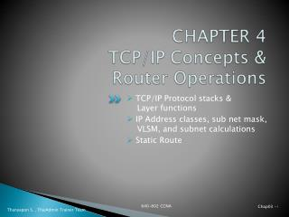 CHAPTER 4 TCP/IP Concepts &  Router Operations