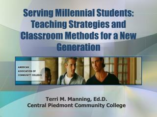 Serving Millennial Students: Teaching Strategies and Classroom Methods for a New Generation