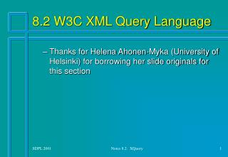 8.2 W3C XML Query Language