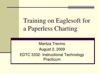Training on Eaglesoft for a Paperless Charting