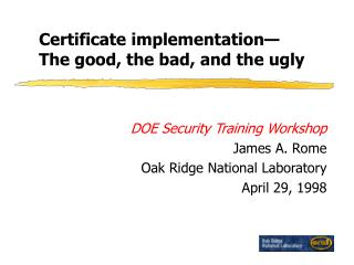 Certificate implementation— The good, the bad, and the ugly