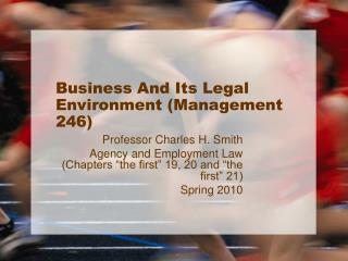 Business And Its Legal Environment Management 246