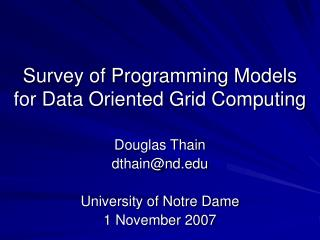 Survey of Programming Models for Data Oriented Grid Computing