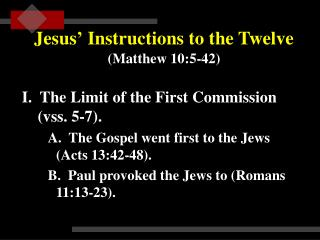 Jesus  Instructions to the Twelve  Matthew 10:5-42