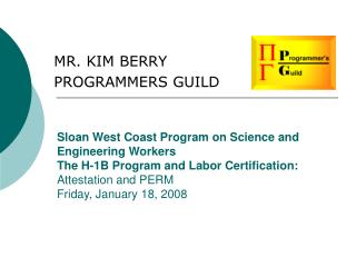 MR. KIM BERRY PROGRAMMERS GUILD