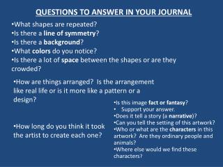 QUESTIONS TO ANSWER IN YOUR JOURNAL