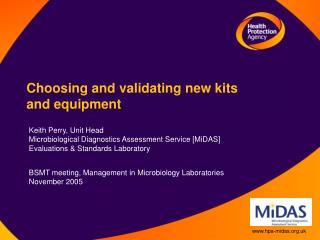 Choosing and validating new kits  and equipment