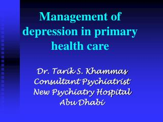 Management of depression in primary health care