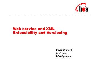 Web service and XML  Extensibility and Versioning