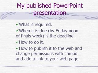 My published PowerPoint presentation
