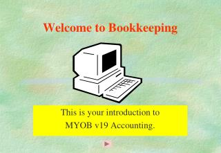 Welcome to Bookkeeping
