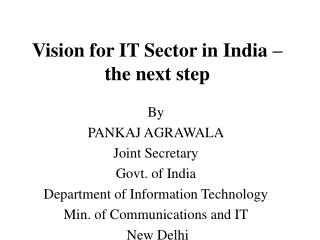 Vision for IT Sector in India – the next step