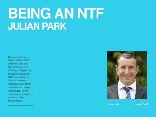 Being an NTF Julian Park