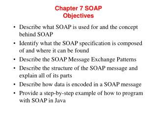 Chapter 7 SOAP Objectives