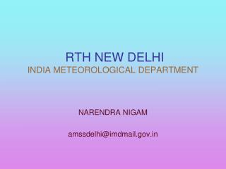 RTH NEW DELHI INDIA METEOROLOGICAL DEPARTMENT