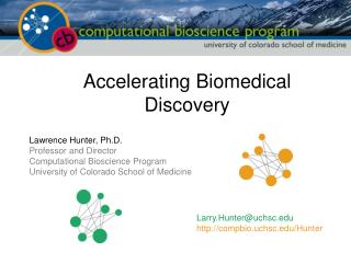 Accelerating Biomedical Discovery