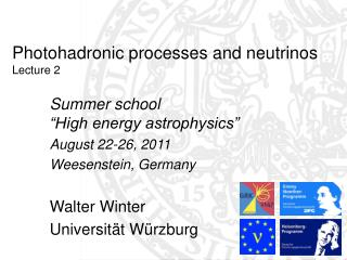 Photohadronic processes and neutrinos Lecture 2