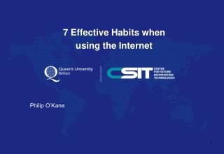 7 Effective Habits when using the Internet Philip O'Kane