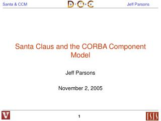 Santa Claus and the CORBA Component Model