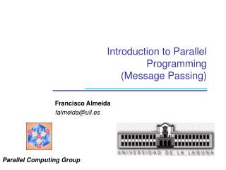 Introduction to Parallel Programming  (Message Passing)