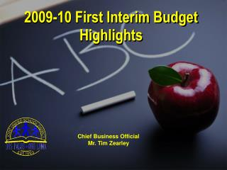 2009-10 First Interim Budget Highlights