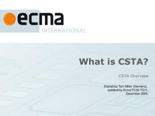 What is CSTA?