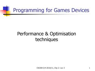 Performance & Optimisation techniques