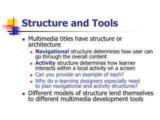 Structure and Tools
