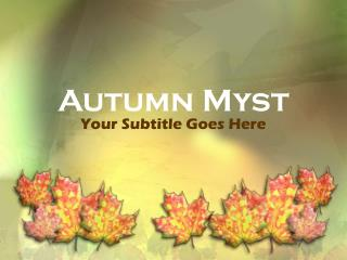 Autumn Myst