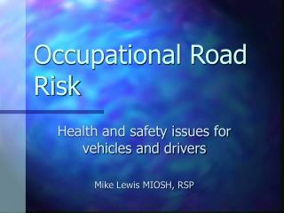 Occupational Road Risk