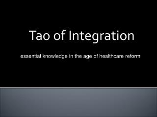 Tao of Integration