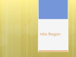 Miss Regan