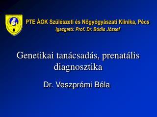 Genetikai tanácsadás, prenatális diagnosztika