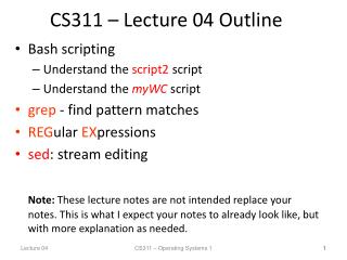 CS311 – Lecture 04 Outline