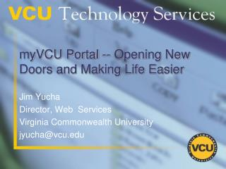 myVCU Portal -- Opening New Doors and Making Life Easier