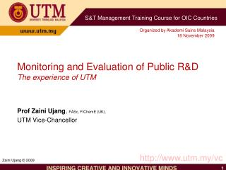 Monitoring and Evaluation of Public R&D The experience of UTM