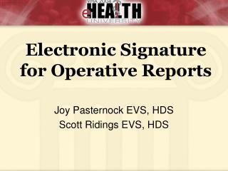 Joy Pasternock EVS, HDS Scott Ridings EVS, HDS