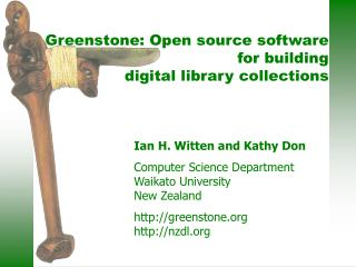 Ian H. Witten and Kathy Don Computer Science Department Waikato University New Zealand