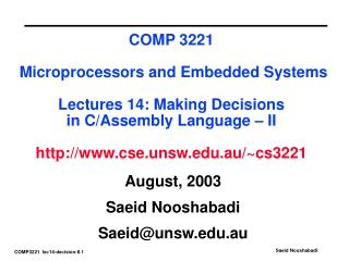 August, 2003 Saeid Nooshabadi Saeid@unsw.au