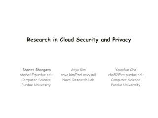 Research in Cloud Security and Privacy
