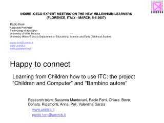 "Learning from Children how to use ITC: the project ""Children and Computer"" and ""Bambino autore"""