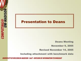 Presentation to Deans