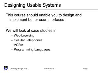 Designing Usable Systems