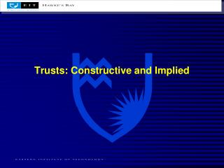 Trusts: Constructive and Implied