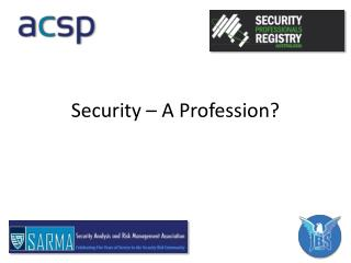 Security – A Profession?