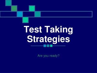 Test Taking Strategies