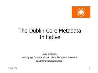 The Dublin Core Metadata Initiative