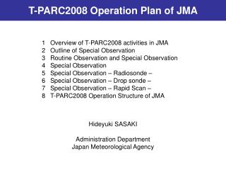 T-PARC2008 Operation Plan of JMA