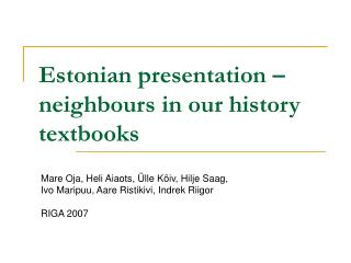 Estonian presentation – neighbours in our history textbooks